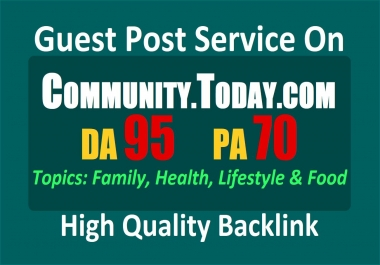 Write and Publish a Guest Post on Community.Today .com, DA 95