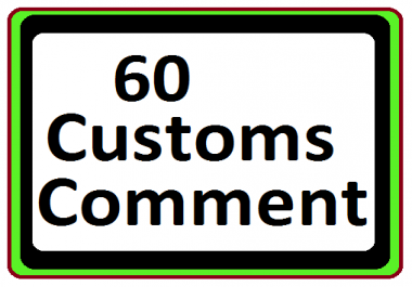 Add 60 Custom Comment super fast delivery just