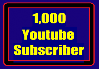 1000+ Youtube Channel Non Drop Subscriber Guaranteed Within 1-24 hours