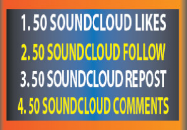 Soundcloud 50 Likes 50 Follower 50 Repost and 50 Comments