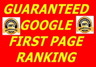 2018 update-Guaranteed Google First Page Ranking Service Within Three Weeks