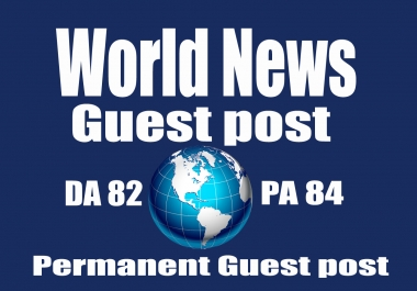 Boost your Web Traffic with my high Authority Guest post on World News DA82 & PA84