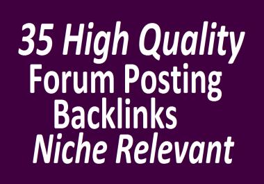 Do 35 High Quality Forum Posting Links