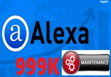 Alexa Rank Maintenance service below 999k for 30 days