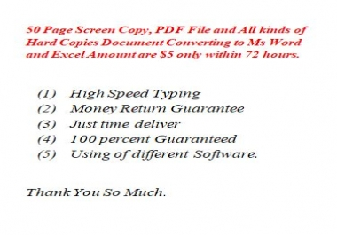 50 Page Screen Copy, PDF File and Hard Copies Document Converting to Ms Word and Excel Amount