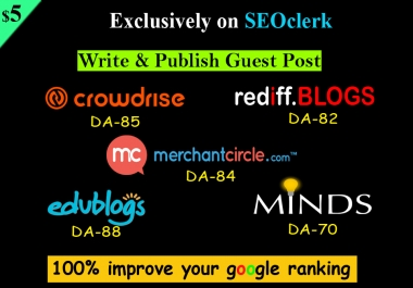 Write And Publish 10 Guest Post On High Domain Authority
