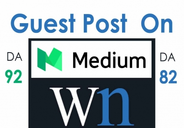 Guest Post On  Medium And Wn All  and skyrocket your website reputation