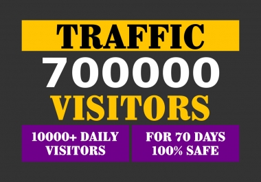 700,000+ TARGETED Human Traffic to your Website or Blog