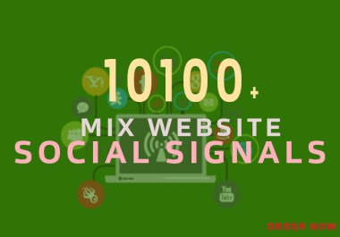 High Authority PR9 10100+ Powerful Social Signals with super fast speed & First Delivary