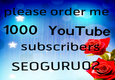 Limited Offer 1000 Y ouTube subscribers and 50 like bonus non dropped fast delivery
