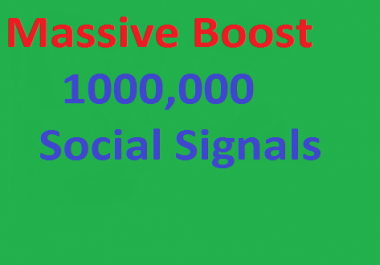Massive Instant Boost social shares for you 1000,000 SEO Social Signals best social bookmarks