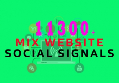 Top 11300+ High Quality Social Signals Quality From The Best Social media Website