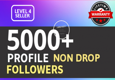 Add 5000+ High Quality Fast Profile Followers PERMANENT Guaranteed