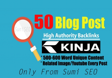 50 PBN- Blog post (kinja) High Authority Backlinks