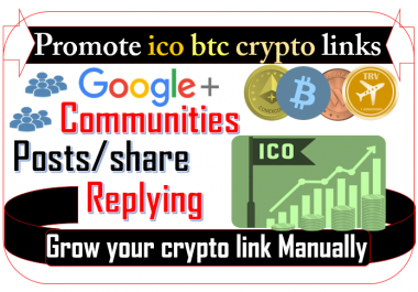 I can promote ico cryptocurrency btc on relevant google plus communities and social share