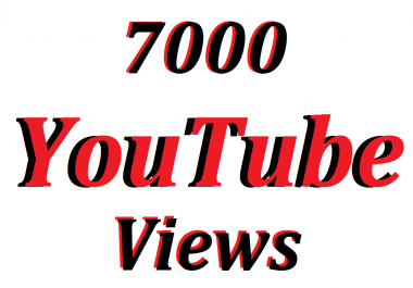 Offer 7000 YouTube Views In Your Video Refill Guarantee