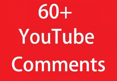 Instant 60+ YouTube Custom Comments on your videos