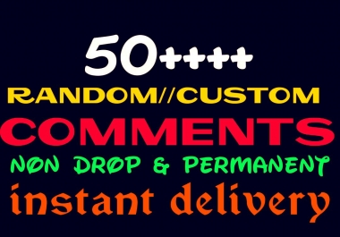 Add 50+ Random or Custom Comments instantly