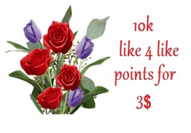 10k like 4 like credits(instant delivery) with extra bonus