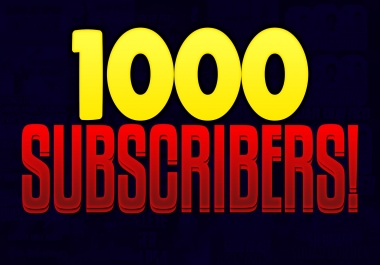 Add Super Fast 1000+ High Quality Youtube Subs criber