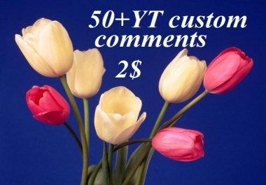 cheap rate.35+ custom comments( instant start)