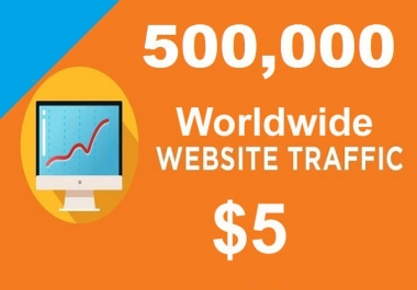 500,000+ TARGETED Human Traffic to your Website or Blog
