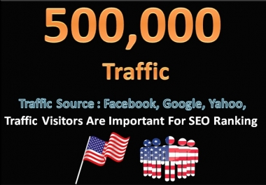 500,000 Traffic Visitors Target Social Media & Target Human