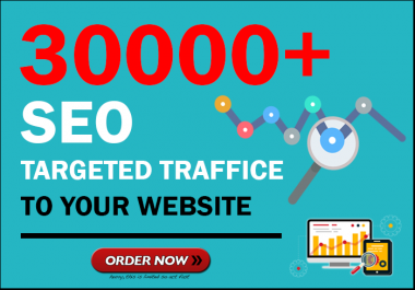 Drive 30000+ Low Bounce Rate High Quality Traffic for