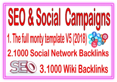 Top SEO & Social Campaign- The Full Monty Template V5-1000 Social Netwrok-1000 Wiki Backlinks