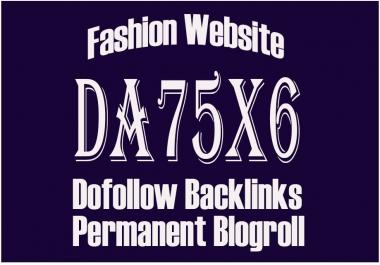 Give Link Da75x6 Site FASHION Blogroll Permanent