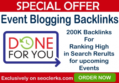 200,000 GSA SER Special Event Blog Backlinks