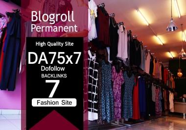 Give Link Da75x7 Site FASHION Blogroll Permanent