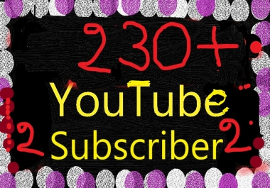 230+ YouTube Subscri'bers Non drop Refill Guaranteed just