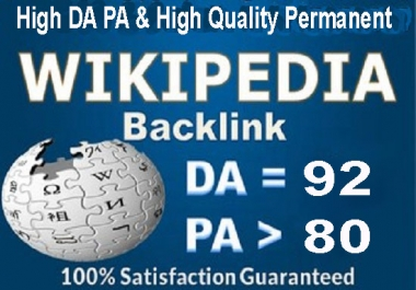Give You High Quality & High DA, PA, TF, CF Permanent Wikipedia Backlinks For Your Website Google Top Ranking