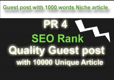 SEO traffic rank improve PR 4 Guest with niche 1000 words post