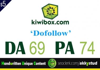 "write and publish UNIQUE guest post on ""Kiwibox"" DA-75"