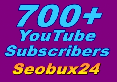 1000+ YouTube Liked or 700+ Real YouTube subscribers no drop  very faster