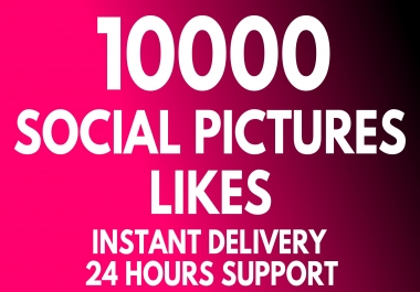 Add Super Instant 10000+ High Quality Pictures Likes