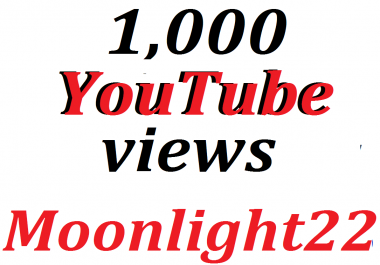 Fantastic offer 1,000 HQ You-Tube Vie/ws In Your Video
