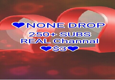 250+ high quality, none drop subscriber real channal 1-12 hour delivery
