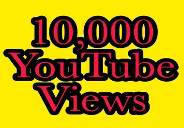10,000+ You Tube vie ws nondrop guaranteed super fast delivery