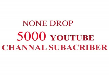 NONE  DROP 5000+ SUBSCRIBER REAL CHANNAL  FAST DELIVERY