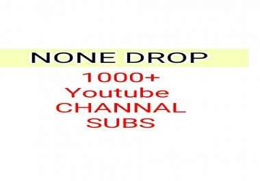 NONE  DROP 1000+ SUBS REAL CHANNAL  FAST DELIVERY