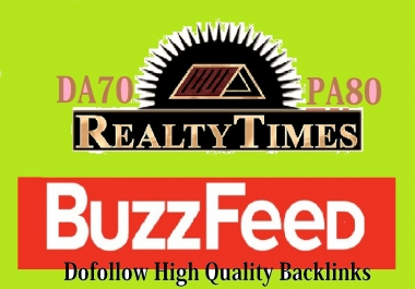 Write and publish guest post on Buzzfeed and Realtytimes with a high Quality Dofollow backlinks