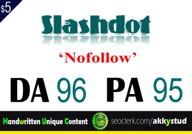 "write and publish UNIQUE guest post on "" Slashdot"" DA-96"