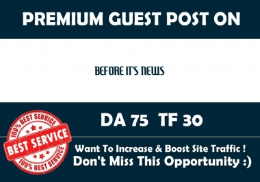 Publish Guest Post on Beforeitsnews.com - DA 75 - Premium Authority Backlink