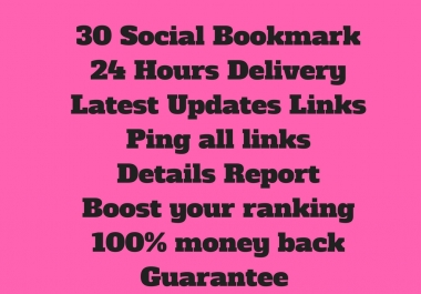 Get quality Social Bookmark Backlinks- 30 Links for TOP domains