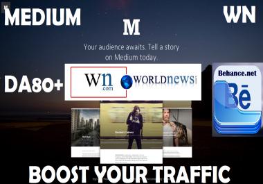 write and post on Medium.com and WN.com and Behance.net DA80+ Blog