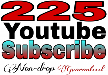 Guaranteed NON-DROP 225+YT SUBSCRIBER Refill Very Fast  3-9hours delivery