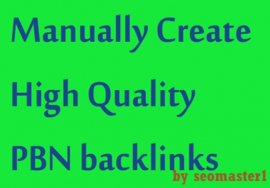 create 54 pbn post in high quality unique sites manually for Google rankings